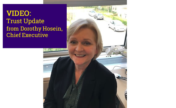 VIDEO: Trust Update from Dorothy Hosein, CEO – 2nd July 2020